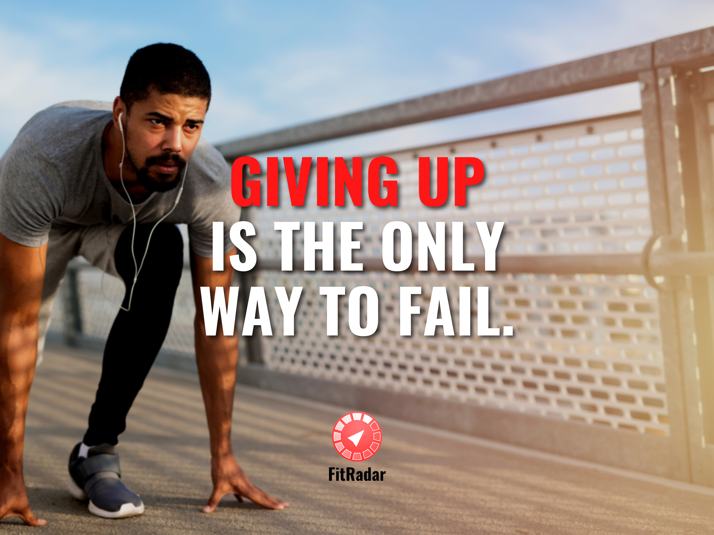 giving-up-is-the-only-way-to-fail-motivation-2